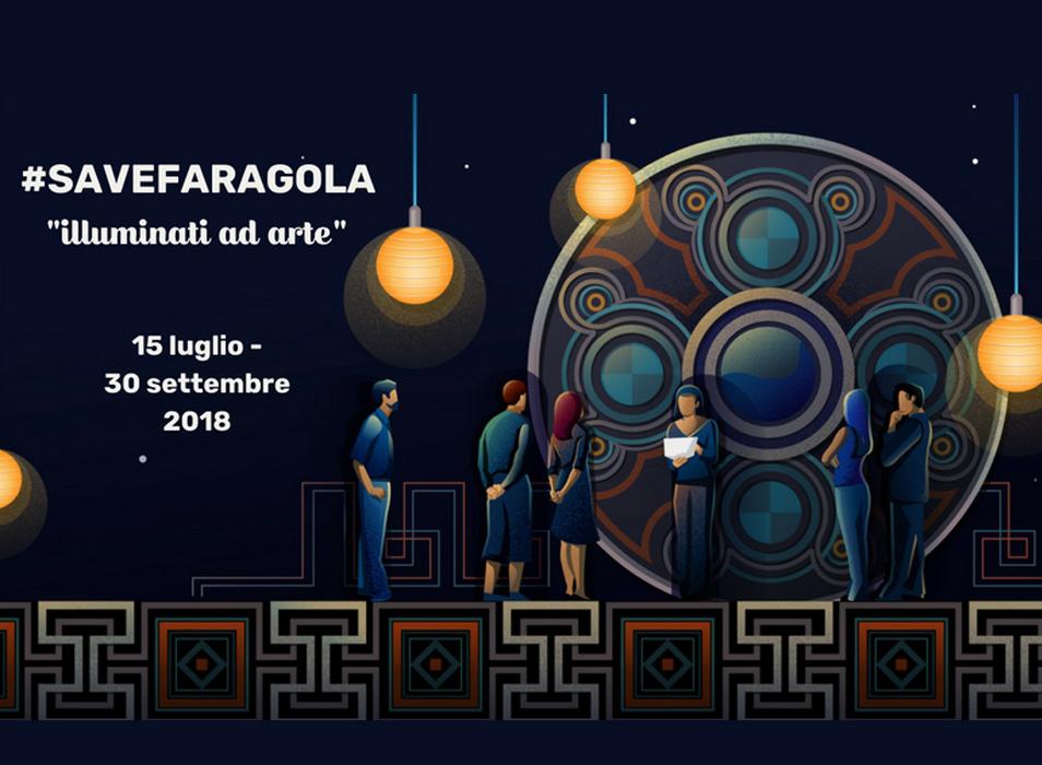 #SAVEFARAGOLA – ILLUMINATI AD ARTE